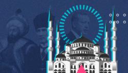 آيا صوفيا - محمد الفاتح - أتاتورك - أردوغان
