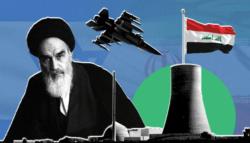 الخميني وإسرائيل - البرنامج النووي العراقي - تعاون إسرائيل وإيران  - إسرائيل وإيران ضد صدام - ضرب البرنامج النووي العراقي